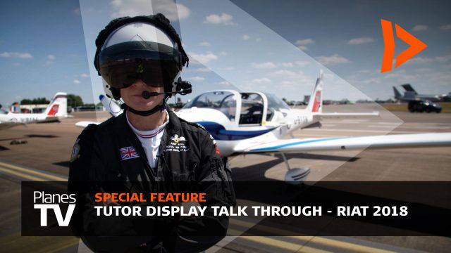 Tutor Talk Through Special Feature - Royal International Air Tattoo 2018